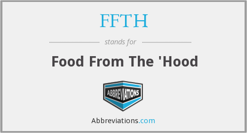 FFTH - Food From The 'Hood