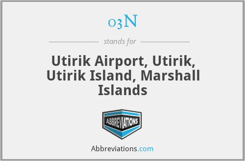 03N - Utirik Airport, Utirik, Utirik Island, Marshall Islands