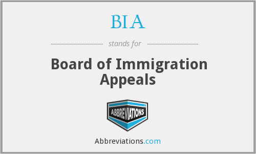 BIA - Board of Immigration Appeals