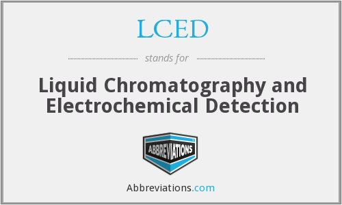 LCED - Liquid Chromatography and Electrochemical Detection