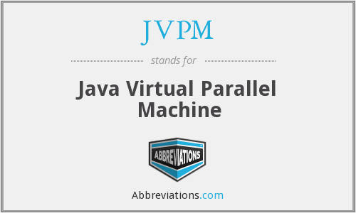 JVPM - Java Virtual Parallel Machine