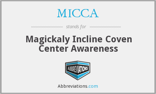 MICCA - Magickaly Incline Coven Center Awareness