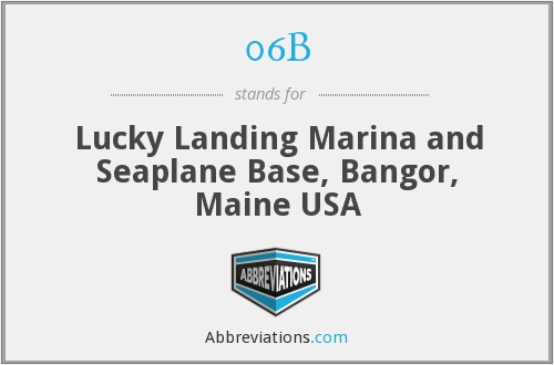 06B - Lucky Landing Marina and Seaplane Base, Bangor, Maine USA