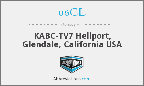 06CL - KABC-TV7 Heliport, Glendale, California USA