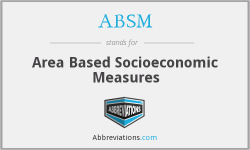 ABSM - Area Based Socioeconomic Measures