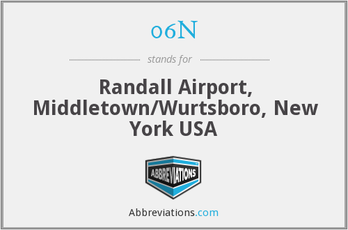 06N - Randall Airport, Middletown/Wurtsboro, New York USA