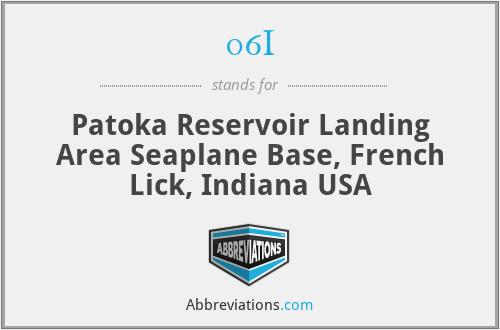 06I - Patoka Reservoir Landing Area Seaplane Base, French Lick, Indiana USA