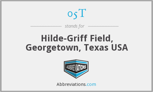 05T - Hilde-Griff Field, Georgetown, Texas USA