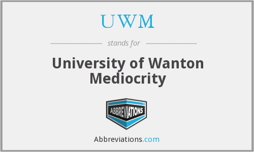 What does UWM stand for?