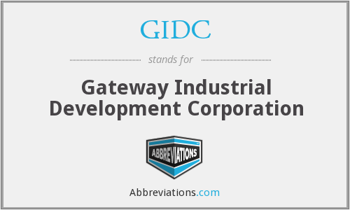 GIDC - Gateway Industrial Development Corporation