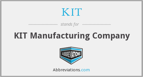 KIT - KIT Manufacturing Company