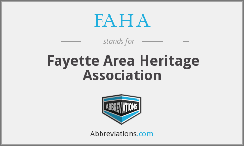 FAHA - Fayette Area Heritage Association