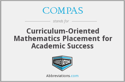 COMPAS - Curriculum-Oriented Mathematics Placement for Academic Success