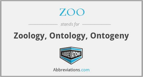 ZOO - Zoology, Ontology, Ontogeny