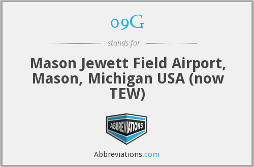 09G - Mason Jewett Field Airport, Mason, Michigan USA (now TEW)