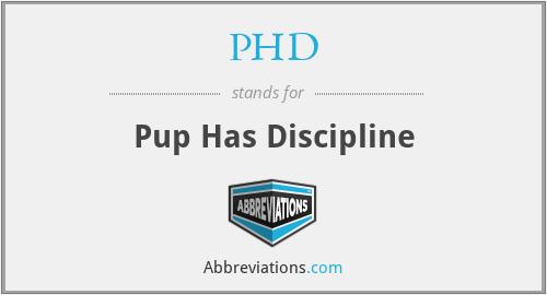 PHD - Pup Has Discipline