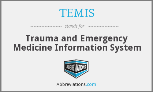 TEMIS - Trauma and Emergency Medicine Information System