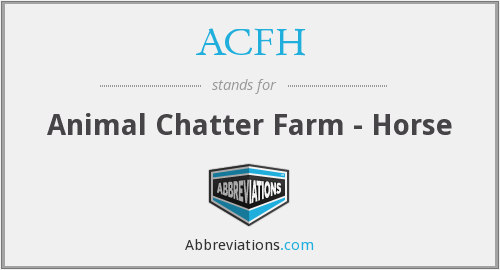 ACFH - Animal Chatter Farm - Horse
