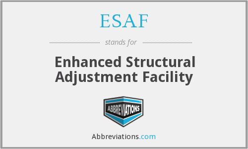 ESAF - Enhanced Structural Adjustment Facility