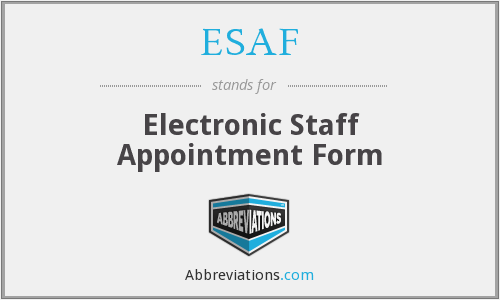 ESAF - Electronic Staff Appointment Form