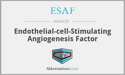 ESAF - Endothelial-cell-Stimulating Angiogenesis Factor