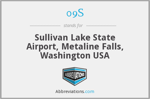 09S - Sullivan Lake State Airport, Metaline Falls, Washington USA