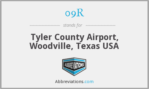 09R - Tyler County Airport, Woodville, Texas USA