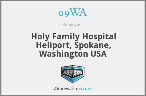 09WA - Holy Family Hospital Heliport, Spokane, Washington USA