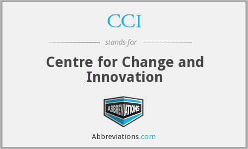 CCI - Centre for Change and Innovation