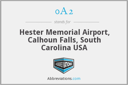 0A2 - Hester Memorial Airport, Calhoun Falls, South Carolina USA