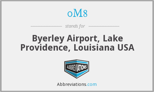 0M8 - Byerley Airport, Lake Providence, Louisiana USA