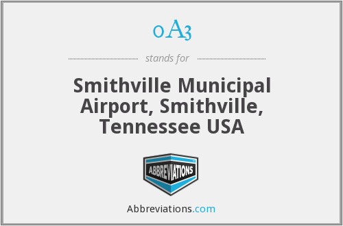 0A3 - Smithville Municipal Airport, Smithville, Tennessee USA