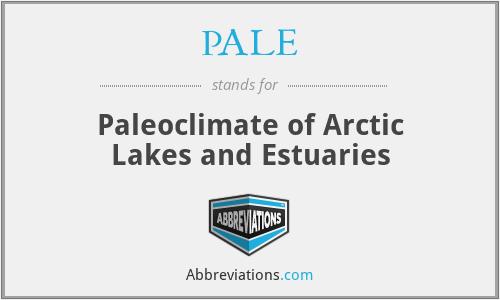 PALE - Paleoclimate of Arctic Lakes and Estuaries
