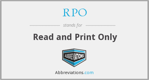 RPO - Read and Print Only