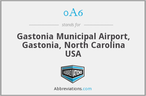 0A6 - Gastonia Municipal Airport, Gastonia, North Carolina USA