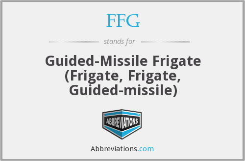 FFG - Guided-Missile Frigate (Frigate, Frigate, Guided-missile)