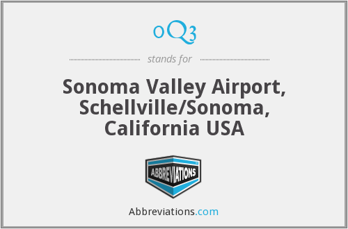 0Q3 - Sonoma Valley Airport, Schellville/Sonoma, California USA