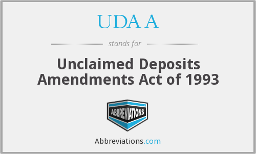 UDAA - Unclaimed Deposits Amendments Act of 1993