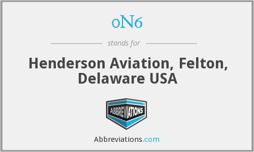 0N6 - Henderson Aviation, Felton, Delaware USA