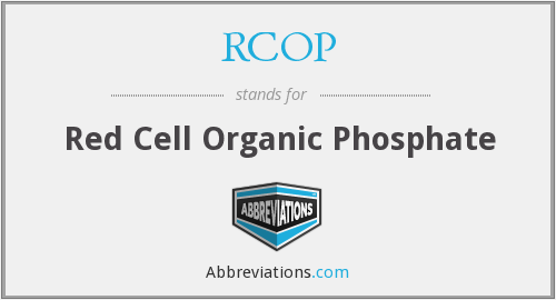 RCOP - Red Cell Organic Phosphate