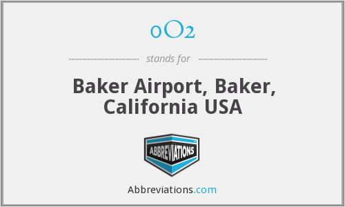 0O2 - Baker Airport, Baker, California USA