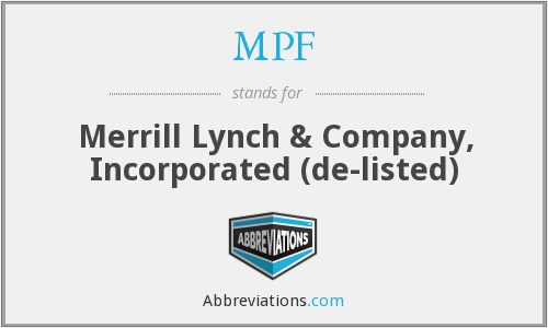 MPF - Merrill Lynch & Company, Inc.