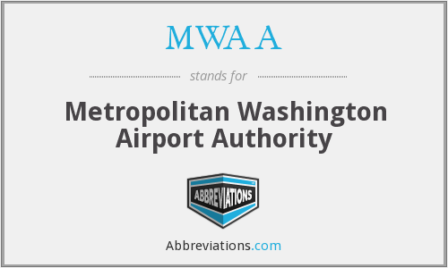 MWAA - Metropolitan Washington Airport Authority