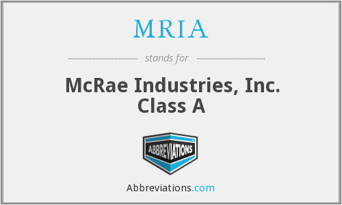 What does MRIA stand for?