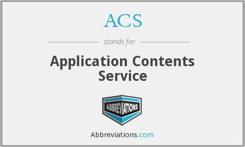 ACS - Application Contents Service
