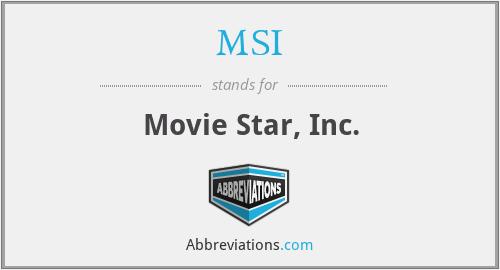 MSI - Movie Star, Inc.