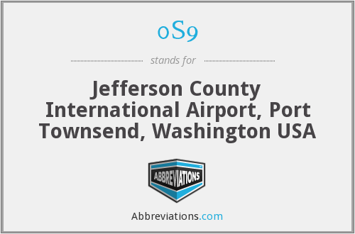 0S9 - Jefferson County International Airport, Port Townsend, Washington USA