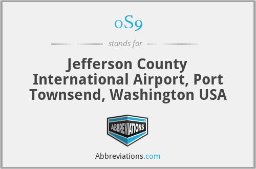 0S9 - Jefferson County International Airport, Port Townsend, Washington USA