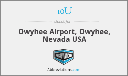 10U - Owyhee Airport, Owyhee, Nevada USA
