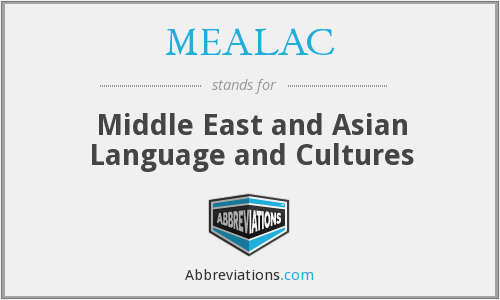 MEALAC - Middle East and Asian Language and Cultures